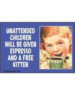 Magnet - Unattended Children
