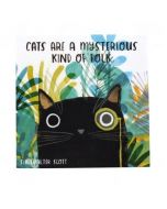 Drink Coaster - Cats are a mysterious kind of folk