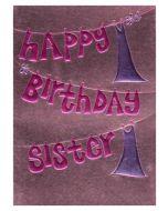 """Happy Birthday Sister"" Greeting Card"
