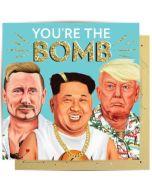 Greeting Card - 'You're the Bomb' (Putin, Trump, Kim Jong-un)