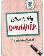 Keepsake Journal - Letters To My DAUGHTER