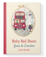 Ruby Red Shoes Goes to London book