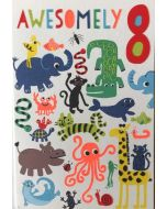 AGE 8 Card- 'Awesomely 8' Colourful Creatures