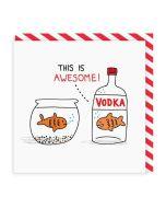 Greeting Card - Vodka Goldfish