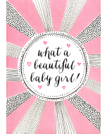 'What a Beautiful Baby Girl!' Card