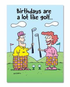 Birthday Card - Birthdays Are Like Golf