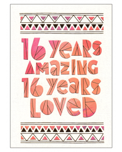 '16 Years Amazing 16 Years Loved' Card