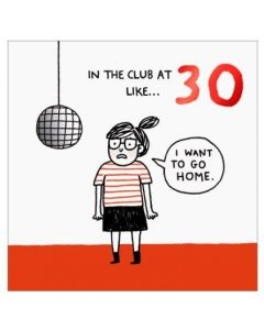 30th Birthday Card - In the Club