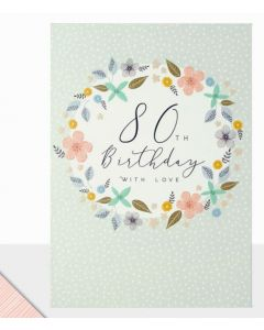 80th Birthday - Floral circle