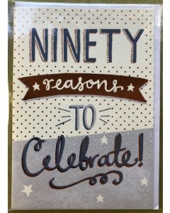 90th Birthday - Ninety reasons to celebrate