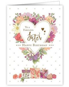 Sister Birthday - Floral heart & gift boxes