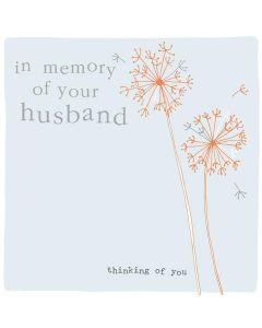 Sympathy HUSBAND - In loving memory of Husband