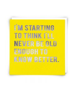 Greeting Card - Know Better