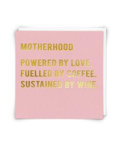 MUM Card - Motherhood: Love, Coffee & Wine