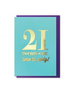 AGE 21 Card - Time to Party