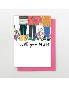 MUM Card - We Love You