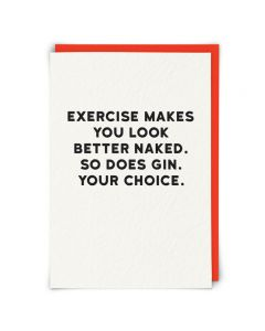 Greeting Card - Exercise or Gin