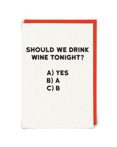 Greeting Card - Wine Tonight?