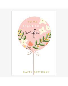 WIFE Birthday - 'Beautiful Wife' balloon