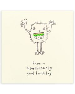 Birthday Card - 'Monstrously Good'