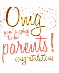 Parents to be - OMG...Congratulations