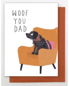 Woof you DAD