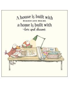 NEW HOME Card - A Home is Built with Love and Dreams