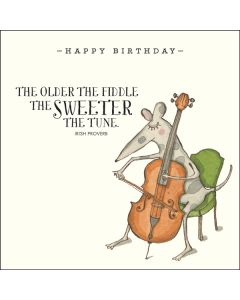 Birthday Card - The Sweeter the Tune