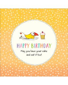 Birthday Card - Have Your Cake and Eat It Too!