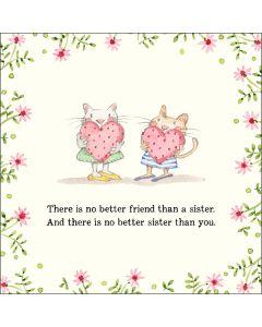 SISTER Card - No Better Friend