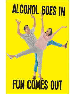 'Alcohol Goes in Fun Comes Out' Card