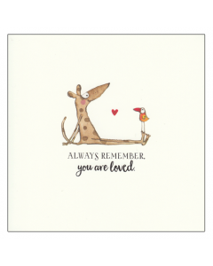 'Always Remember You Are Loved' Card