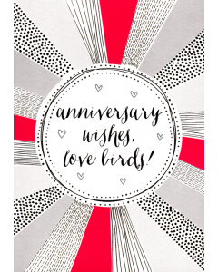 'Anniversary Wishes, Love Birds!' Card