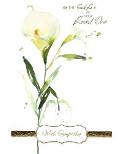 SYMPATHY Card - Sad Loss of Your Loved One