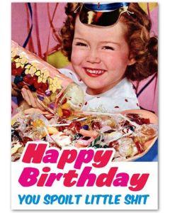 Birthday - Spoilt little sh*t