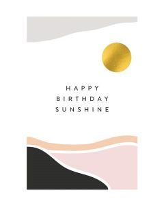 Birthday Card - Happy Birthday Sunshine