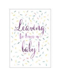 'Leaving to Have a Baby' BIG Card
