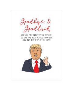 'Goodbye & Good Luck' Trump BIG Card