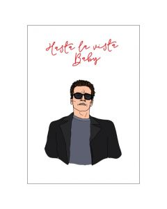 'Hasta la Vista Baby' BIG Card