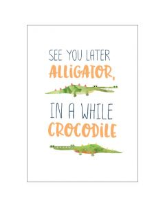 BIG Card - See You Later Alligator