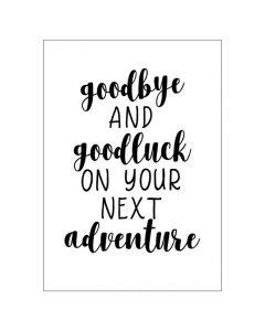 'Goodbye & good luck on your next adventure' BIG Card