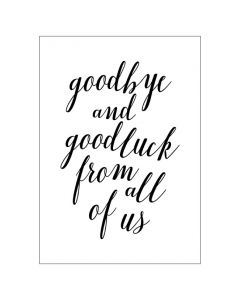 BIG Card - 'Goodbye & Good Luck From All of Us'