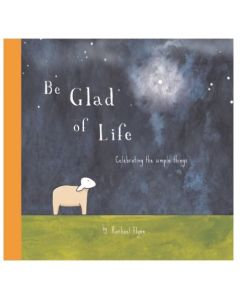 Book - Be Glad of Life by Rachael Flynn