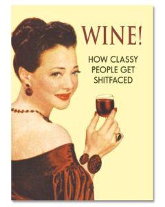 Birthday - 'Wine. How classy people....' card