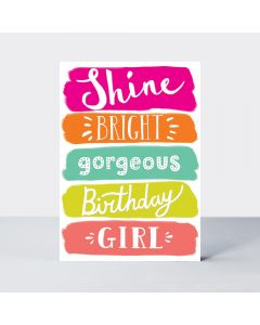 Birthday - Shine Bright gorgeous.....