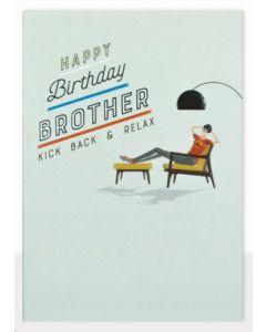 Brother Birthday - 'kick back & relax'