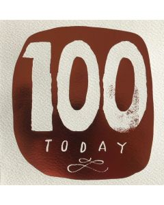 100th Birthday - '100 today' copper & white