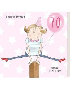70th Birthday - 'Born to be wild...'