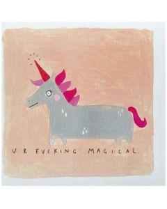 Greeting Card - U R F***ing Magical
