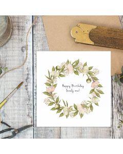Birthday card - 'Lovely one', floral wreath